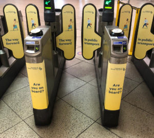 Our campaign messages on ticket gates at Westminster tube station
